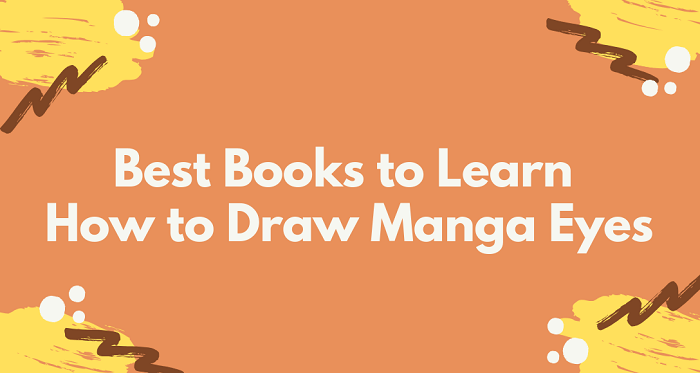 Best Books to Learn How to Draw Manga Eyes