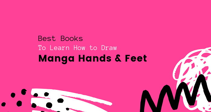Best Books to Learn How to Draw Manga Hands and Feet