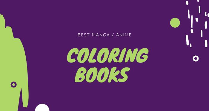 Best Manga Anime Coloring Books